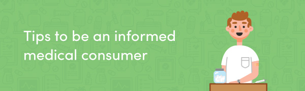 Tips-to-be-an-informed-medical-consumer